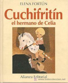 """""""Cuchifritín, el hermano de Celia"""", Elena Fortún ; dibujos de Serny"""