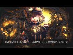 Patrick Drowie - SMWHR [Rewind Remix] (no copyright music)