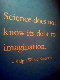 This is so true!  I didn't even understand science until I started using my imagination!  :)