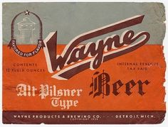 Vintage Beer Labels / Wayne Beer Alt Pilsner Type | Flickr - Photo Sharing!