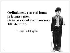 Cateva citate despre viata: Charlie Chaplin, Feelings And Emotions, Touching You, Your Smile, Book Quotes, Qoutes, Thats Not My, My Life, Facts
