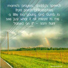 """""""Raised On It"""" lyrics - Sam Hunt"""