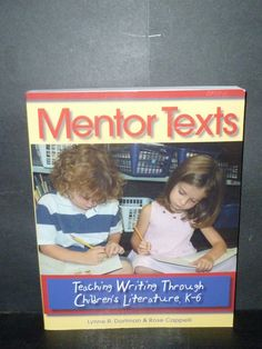Amazon.com: Mentor Texts: Teaching Writing Through Children's Literature, K-6 (9781571104335): Lynne R. Dorfman, Rose Cappelli: Books