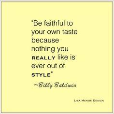Lisa Mende Design: Pearls of Wisdom - Billy Baldwin