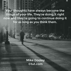 Mike Dooley, Positive People, Sweet Soul, Thinking Quotes, Do It Right, Note To Self, Sign Quotes, Beautiful Soul, Law Of Attraction