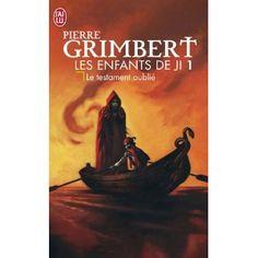 Les Enfants de Ji, Tome 1 : Le testament oublié: Amazon.fr: Pierre Grimbert: Livres