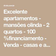 Excelente apartamentos - mansões olinda - 2 quartos - 100 %financiamento - Venda - casas e apartamentos - St 8, Águas Lindas De Goiás | bomnegócio agora é OLX.com.br