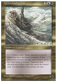 Nebuchadnezzar from Chronicles http://www.lifesuccessfully.com/gaming-articles/mtg-commander-nebuchadnezzar-from-legends-edh-primer