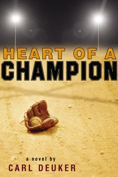 YA Heart of a Champion, 1994. Baseball. Not only is Seth Barham coping with the death of his father, but when his best friend Jimmy is kicked off the baseball team, Seth must also deal with his feelings toward his fallen hero.