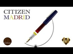 Martemodena - Citizen Madrid - Fountain pen brief overview - YouTube