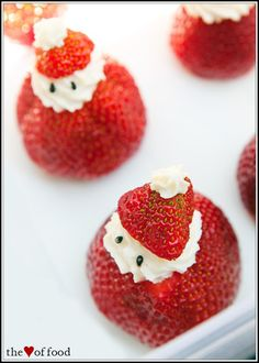 Strawberry Santas ... chop hat off  hollow out body ... mix together 8 oz. cream cheese  3-4 Tablespoons powdered sugar  1+ teaspoon vanilla.    (could use whipped cream instead for another twist)