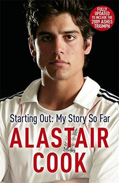 Book: Alastair Cook: Starting Out - My Story So Far