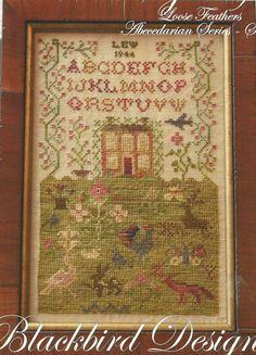 """BLACKBIRD DESIGNS: """"The Country Life"""" - Loose Feathers Cross Stitch Sampler Pattern, Leaflet, Chart - The Abecedarian Series - Seven"""