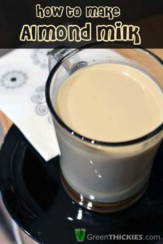 How to make almond milk: Smoothies Drinks Juices Healty Yummy Recipes  http://pinterest.com/deeriri/smoothies-drinks-juices-healty-yummy-recipes/