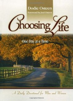 Bestseller Books Online Choosing Life: One Day at a Time Dodie Osteen $15.98