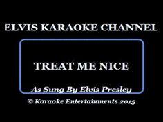 Elvis Presley Karaoke Treat Me Nice Movie Version - YouTube