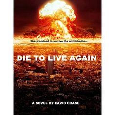 #Book Review of #DieToLiveAgain from #ReadersFavorite…