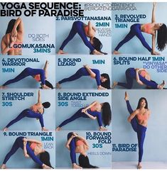 Birds of paradise sequence http://www.yogaweightloss.net/category/types-of-yoga/