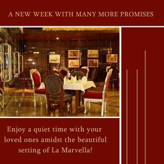 A new week with many more promises to be fulfilled and many more wonderful things to look forward to!  Enjoy a quiet time with your loved ones amidst the beautiful setting of La Marvella!