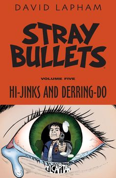 Stray Bullets Vol. 5 Runaway Virginia returns home to the very unloving arms of her widowed mother. An outcast at home and at school, no one can imagine just how far she'll go to protect herself and her new friend, Leon.
