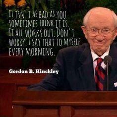 43 Best Gordon B. Hinckley Quotes images | Latter day saints ...