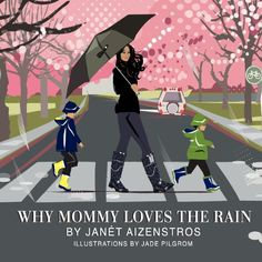 Interview with - Janét Aizenstros - Media Mogul Mom and author of - Why Mommy Loves the Rain