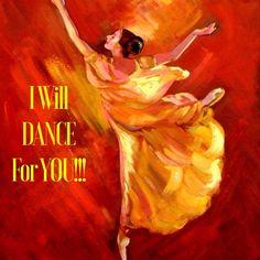 I Will Dance For YOU & YOU Alone!!!  www.4everpraise.com #dance #praisedance #4everpraise