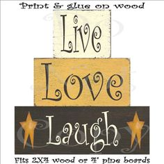 Wood blocks primitive , printable decoupage sheet , Live Love & Laugh , SOOO..... EASY , ( anyone an make these ) on Etsy, $2.50