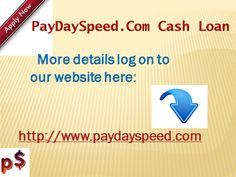 Get instant $ 900 PayDaySpeed.Com North Carolina within 24/7 Apply $700 advance cash wire transfer within 15 minutes. You can also apply quick $100 Www.PayDaySpeed.Com Baltimore Maryland no employment verification .  http://www.paydayspeedloans.com/payday-speed-advance-recommendations-that-may-meet-your-needs