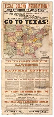 """This broadside in the State Archives was published circa 1880 to promote emigration, enticing the working class and other prospective Texans with the """"Most Healthy and Agreeable Climate, The Best Timber, The Richest Minerals, The Most Fertile Soil, The Largest Stock Region, And the Greatest Variety of Products to Be Found in the World. GO TO TEXAS!"""""""