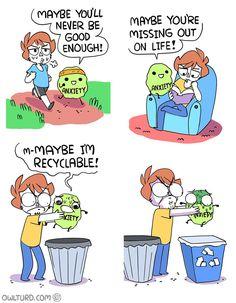 Lección para sobrevivir. Si la ansiedad te da la tabarra mejor tirala a la basura.