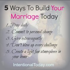 5 Ways You Can Build Your Marriage Today. Click to read details of each item!