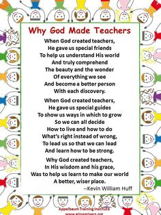 why God made teachers Teacher Appreciation Poems, Teacher Qoutes, Teacher Prayer, Special Teacher Poems, Classroom Rules Poster, Classroom Charts, Classroom Signs, School Classroom, Teaching Child To Read