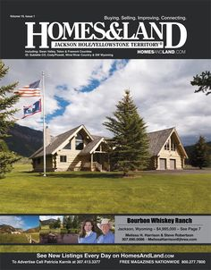 View the latest issue online of Homes & Land of Jackson Hole/Yellowstone Territory #homesandlandmagazine #realestate #homesforsale