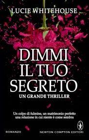 Romance and Fantasy for Cosmopolitan Girls: DIMMI IL TUO SEGRETO – LUCIE WHITEHOUSE