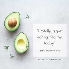 I Totally Regret Eating Healthy Today said no-one ever. Healthy quote meme for health coach and well Healthy Eating Quotes, Healthy Lifestyle Quotes, Eating Healthy, Healthy Meme, Stay Healthy, Healthy Treats, Healthy Foods, Nutrition Education, Health And Wellness Quotes