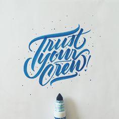 Trust your crew
