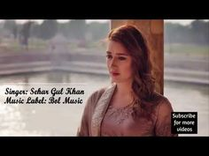 Hum Ne Darkan Darkan Karke Dil Tere Dil Sr Jorh Liya... - YouTube Love Songs For Him, Whatsapp Dp Images, Music Labels, All About Time, Sunglasses Women, Abs, Singer, Videos, People