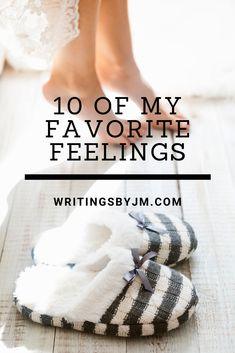 What are your favorite feelings? Feelings, My Favorite Things