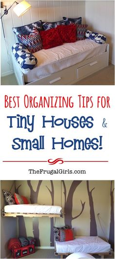 Best Organizing Tips for Small Houses and Tiny Homes - at TheFrugalGirls.com