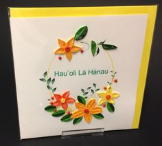 Happy Birthday with Bright Flowers Quill Card