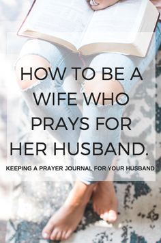As a wife, it is so important that we are praying over and for our husbands. When I began to faithfully do this, it transformed our marriage.