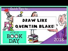 😊✏️Draw like QUENTIN BLAKE for WORLD BOOK DAY (2018) ✏️😊 - YouTube Roald Dahl Day, Quentin Blake, Books 2018, Illustrators, Things To Think About, Draw, Thoughts, World, Youtube