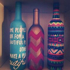 paint some bottles- very artsy