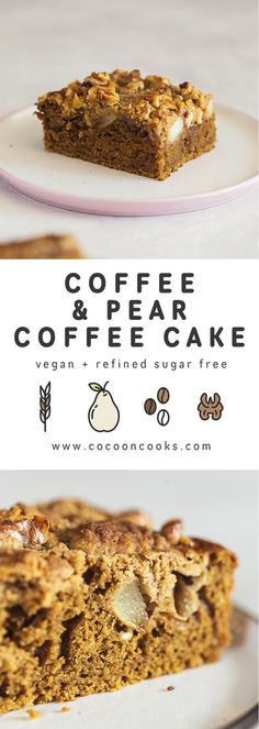 Coffee & Pear Coffee Cake, 100% plant-based and delicious. This is the perfect sweet treat to power you through the week! #vegan #recipe