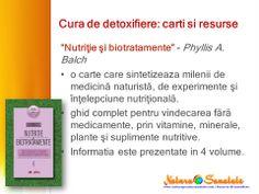 #Cura_de_detoxifiere: carti recomandate: Nutritie si biotratamente, Phyllis A. Balch.