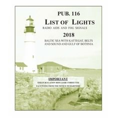 Order List of Lights, Radio Aids and Fog Signals - Baltic Sea, Kattegat, Belts, Sound and Gulf of Bothnia published by Prostar Publications with Free Delivery Available on Bookharbour Baltic Sea, Belts, Nautical, Commercial, Lights, American, Navy Marine, Lighting, Nautical Style