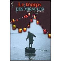 Le temps des miracles, Anne-Laure Bondoux