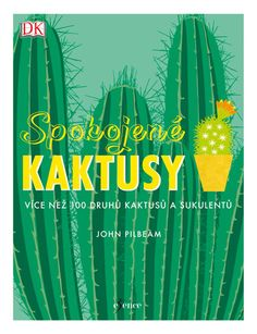 "Read ""Happy Cactus Choose It, Love It, Let It Thrive"" by John Pilbeam available from Rakuten Kobo. Have you just joined the cactus craze? Do you want to know how to make your little bundle of spikes thrive, flower and b. Cactus Types, Thing 1, Penguin Random House, Green Plants, Little Books, Cacti And Succulents, Reading Online, Books Online, Free Ebooks"