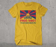 Free Tibet Funny T-shirt (ok, Tibet politics aren't really funny- well, maybe just a bit) Really Funny, Cool T Shirts, Funny Tshirts, Cool Stuff, Stuff To Buy, Retro, Trending Outfits, World, Mens Tops